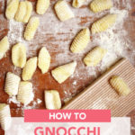 How to Make Gnocchi from Scratch // FoodNouveau.com