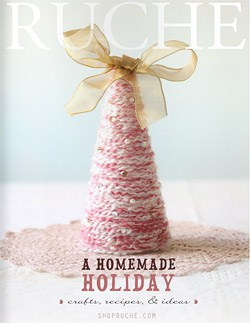 Ruche - A Homemade Holiday
