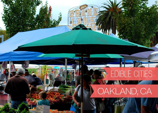 Edible Cities - Oakland, California, with Dianne Jacob