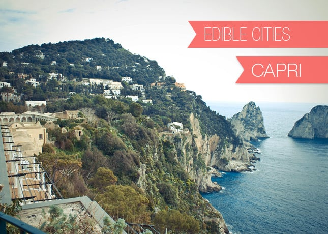 {Edible Cities} Capri, with Melanie Saucier, designer and design blogger