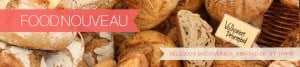 Food Nouveau - Delicious Discoveries, Abroad or at Home