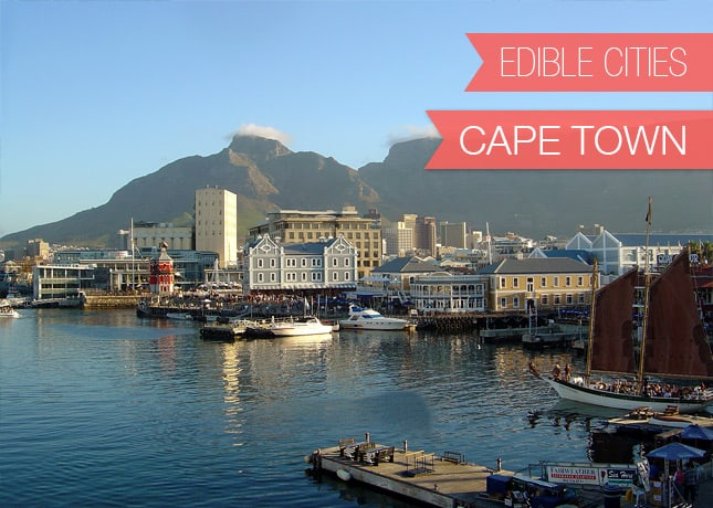 {Edible Cities} Cape Town, South Africa, with Mary from The Good Food Quest / FoodNouveau.com
