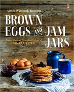 Brown Eggs and Jam Jars // FoodNouveau.com