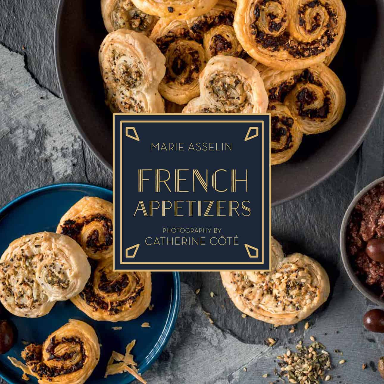 My second cookbook, French Appetizers, is here!